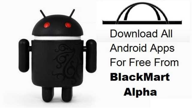 Install Blackmart for Android