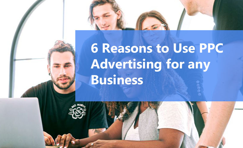 6 resons advertising for a businesses