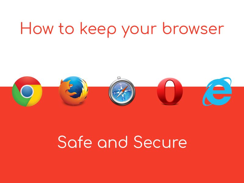 Browser Secure safe and secure