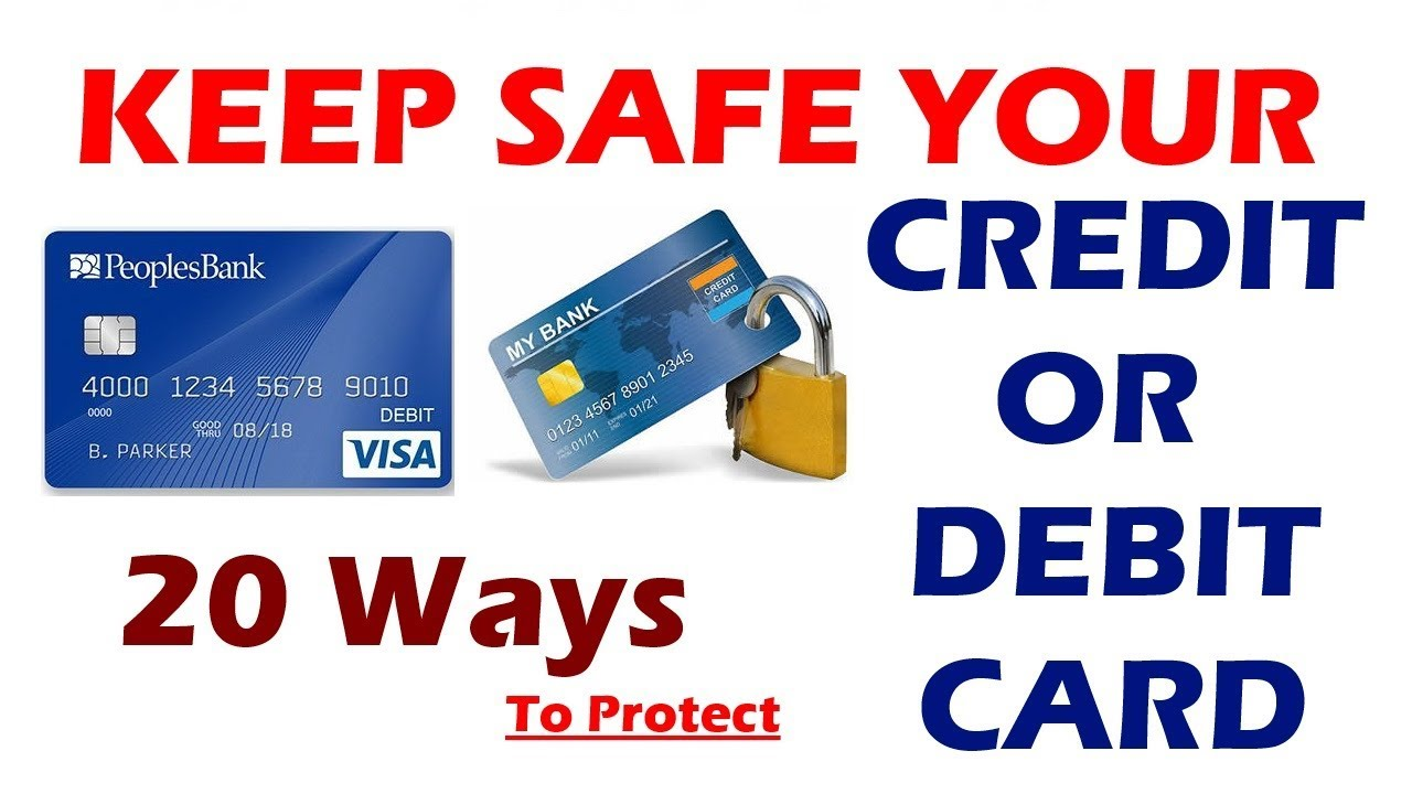 Ways to protect your debit and credit cards