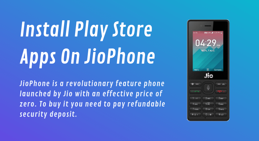 How to download play store in jio phone -Arenteiro
