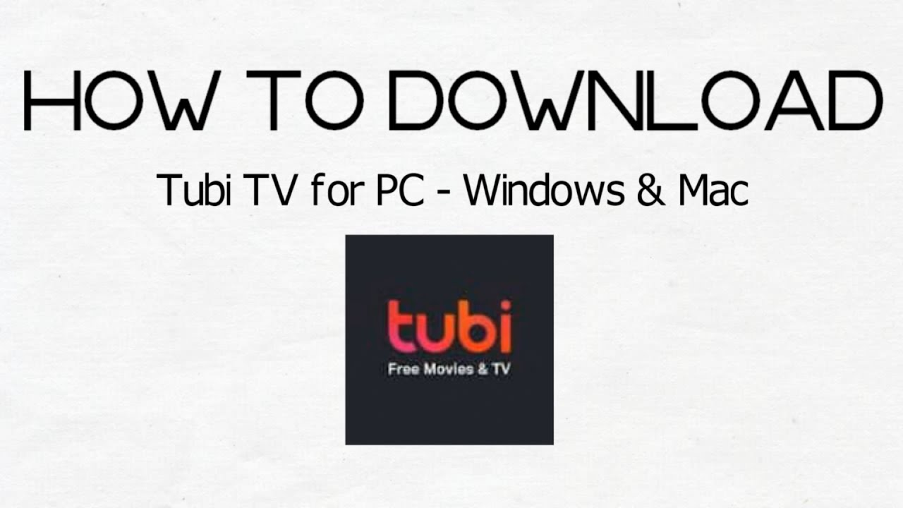 How To Download & Watch From Tubi TV On PC - Windows -arenteiro