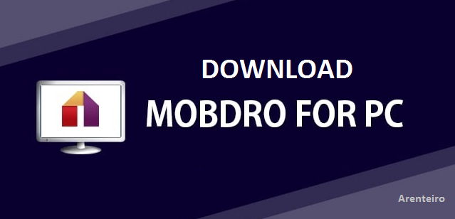 MOBDRO APK FOR PC