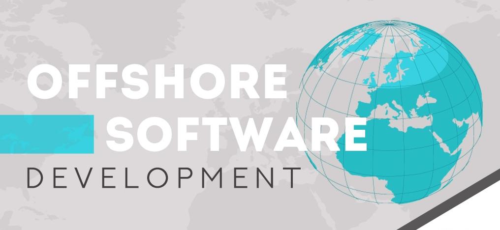 Top 6 Advantages of Offshore Software Development