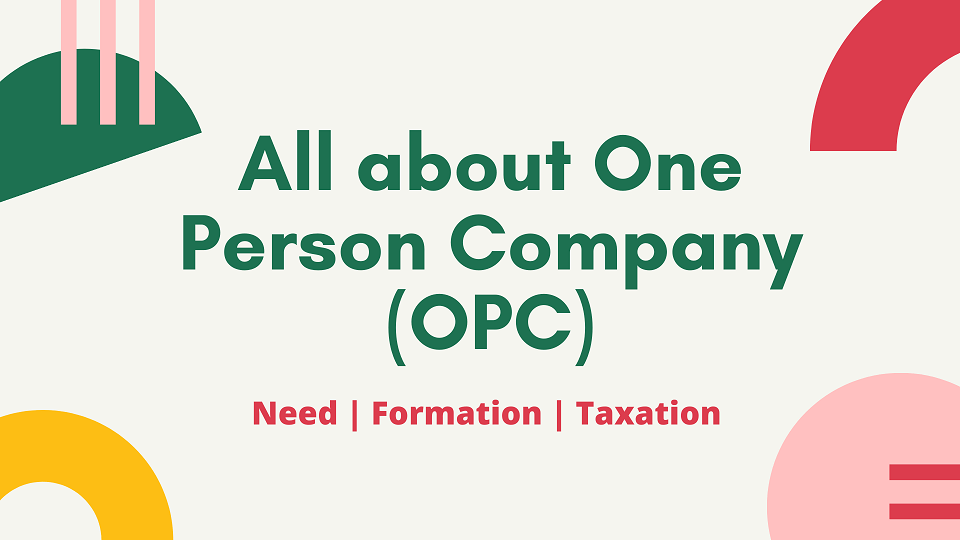 How much does it cost to register an OPC in India?