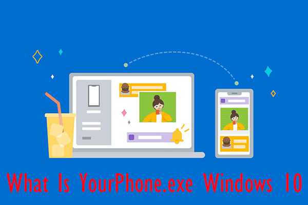 Is YourPhone.exe Safe for Your PC