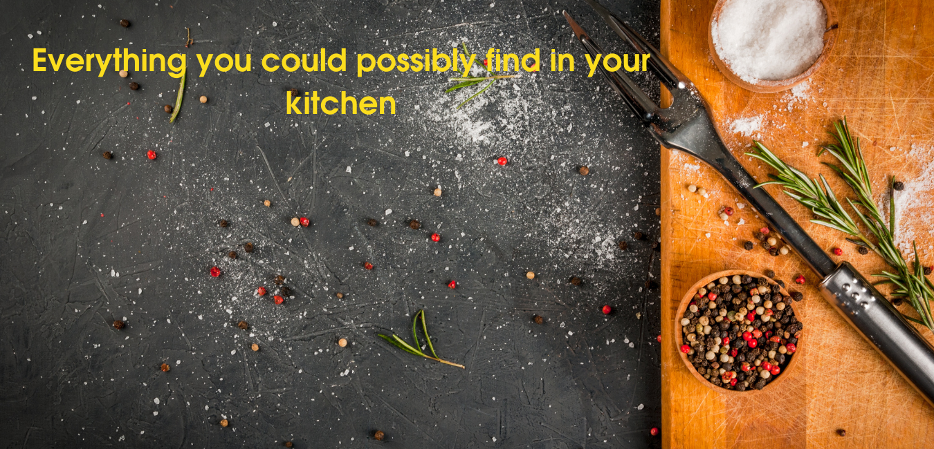 Everything you could possibly find in your kitchen