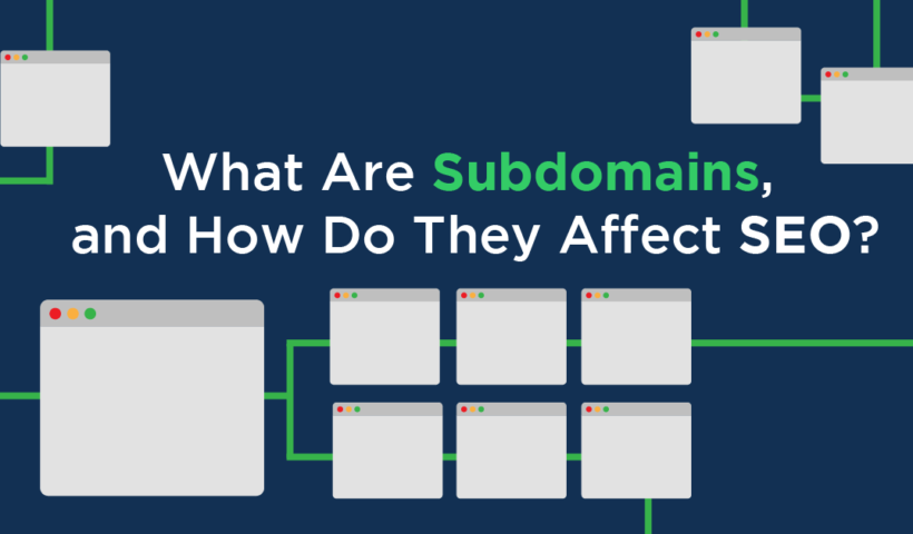 How to use Subdomains for SEO