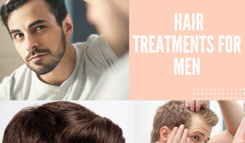 Hair treatments for men
