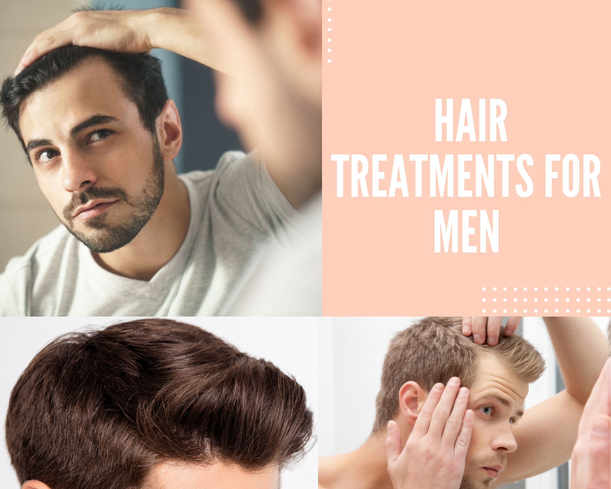 Hair treatments for men