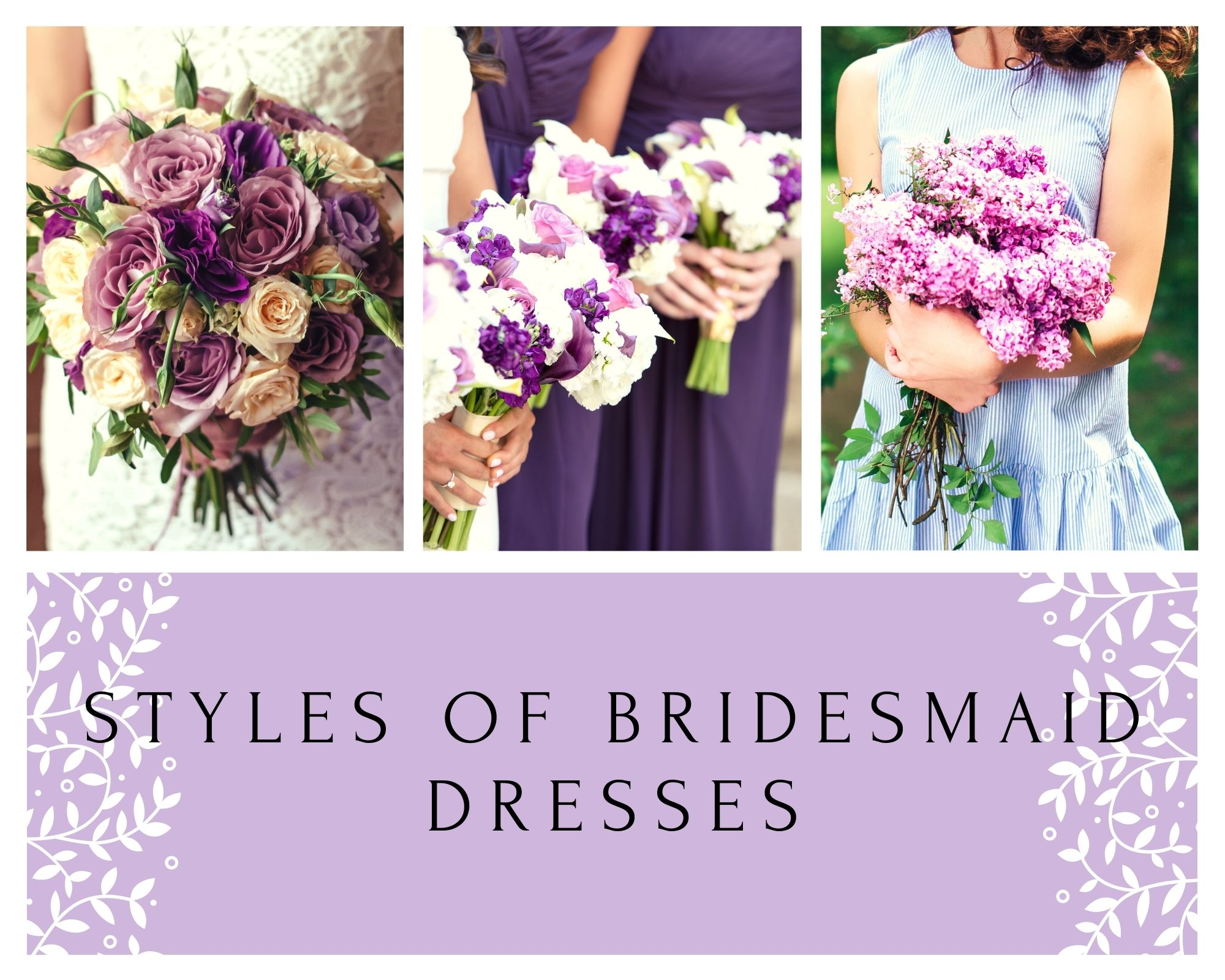 Top 7 Best Styles of Bridesmaid Dresses