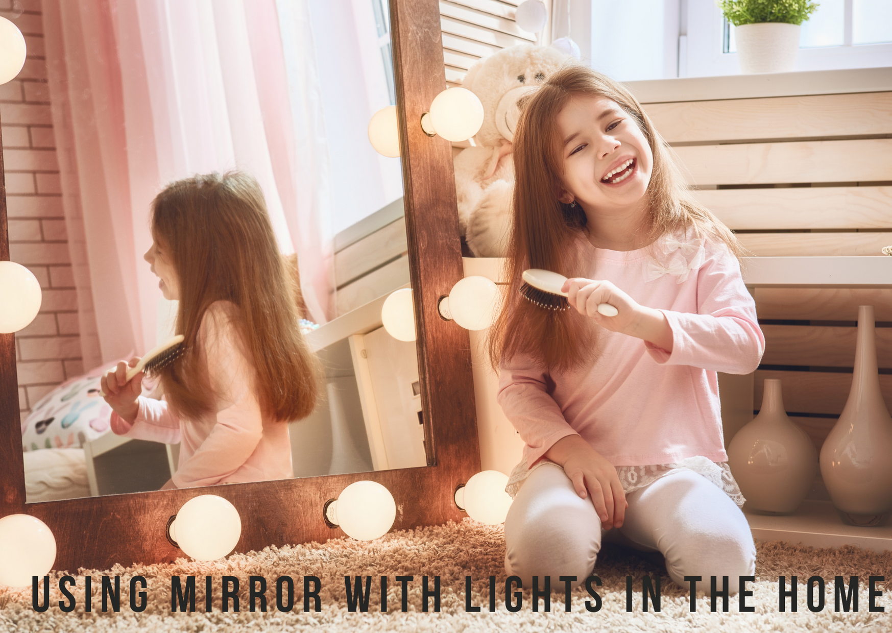 Using Mirror with Lights in the Home