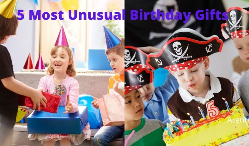 5 Most Unusual Birthday Gifts That Will Blow Her Mind