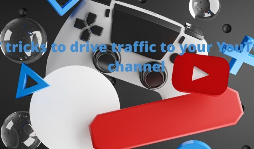 7 tricks to drive traffic to your YouTube channel