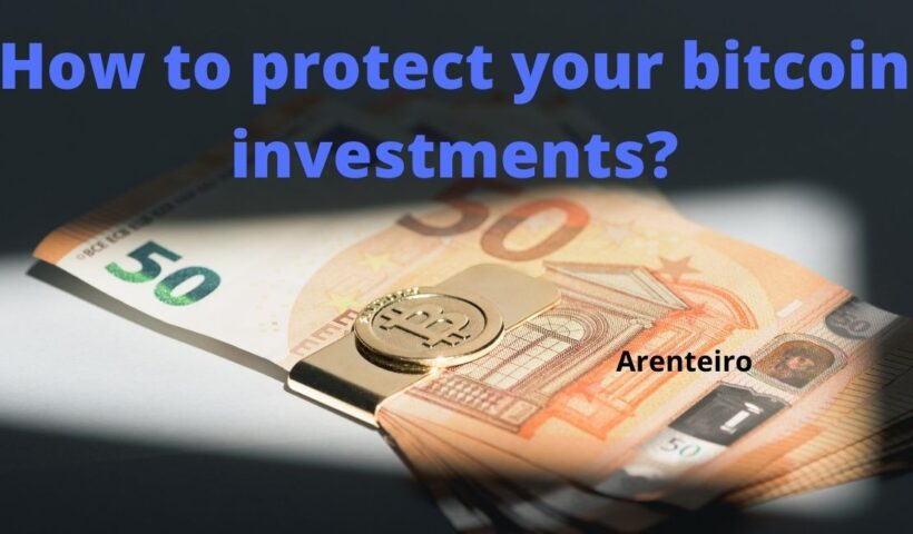 How to protect your bitcoin investments?