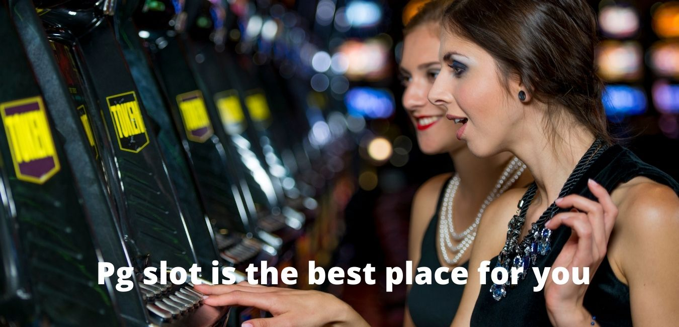 Love playing slot games? Pg slot is the best place for you