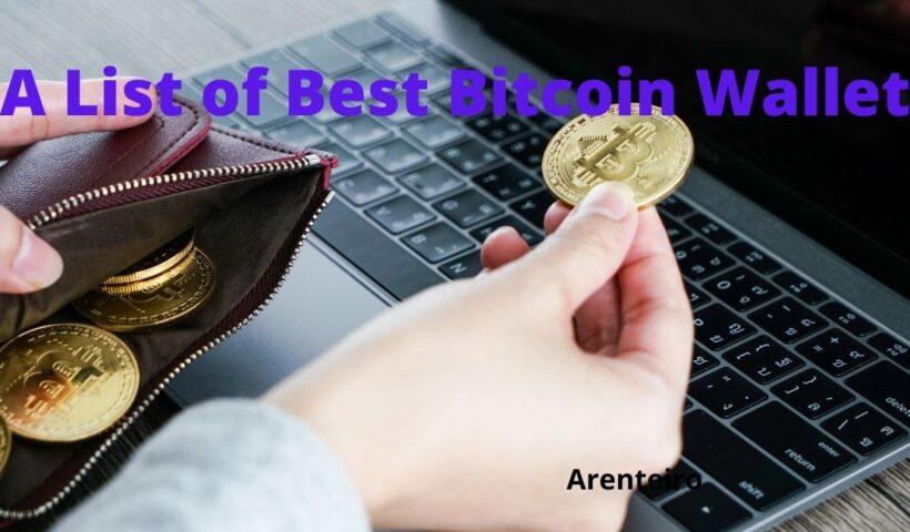 A List of Best Bitcoin Wallets!