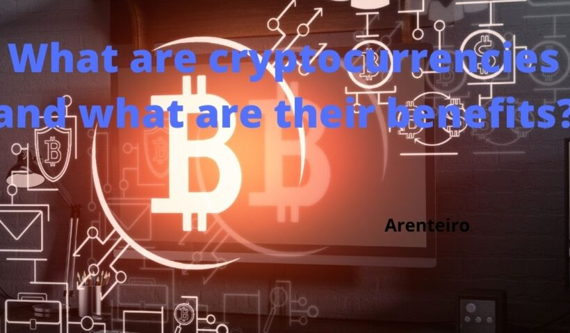 What are cryptocurrencies, and what are their benefits?