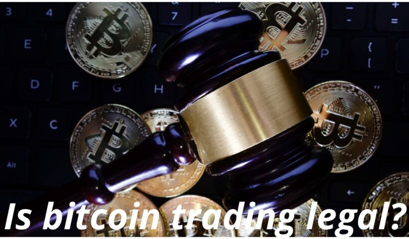 Is bitcoin trading legal