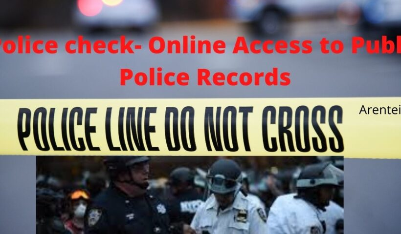 Police check- Online Access to Public Police Records