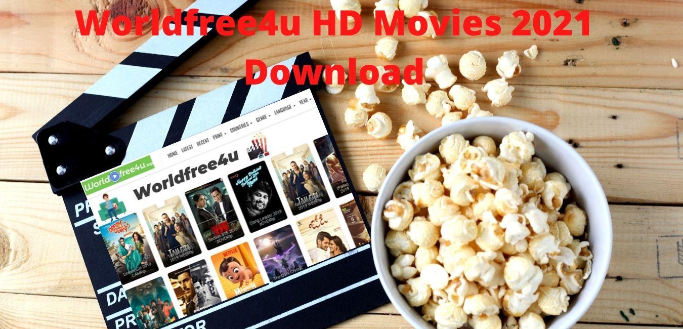 Worldfree4u HD Movies 2021 Download