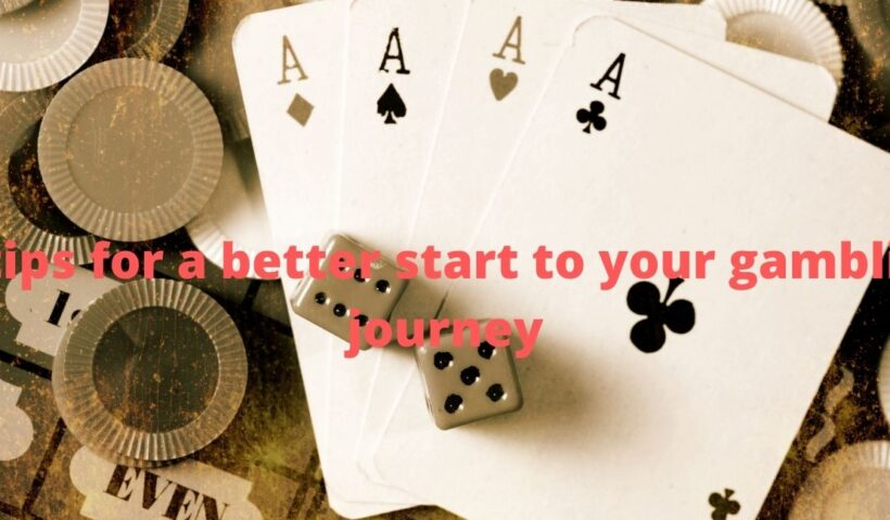 Unleash the detailed 4 tips for a better start to your gambling journey