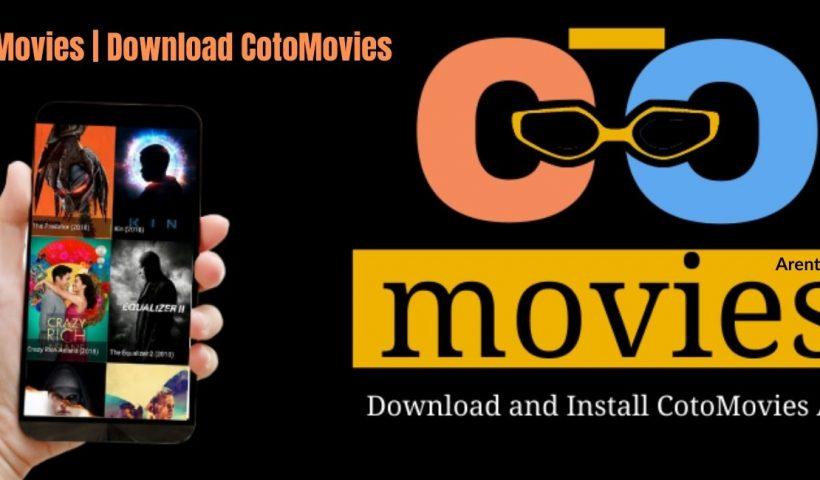 CotoMovies Download CotoMovies Online & Offline (1)