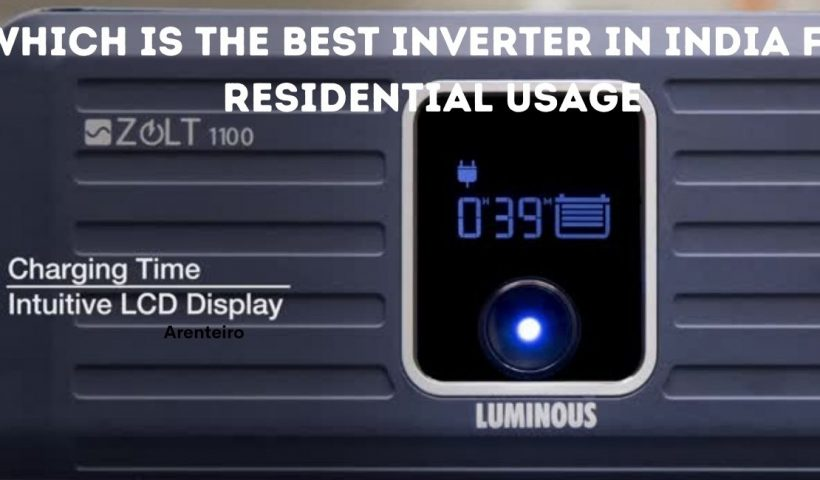 Which is the Best Inverter in India for Residential Usage