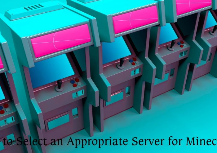 How to Select an Appropriate Server for Minecraft